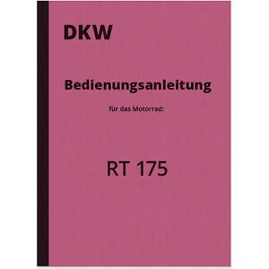 DKW RT 175 Bedienungsanleitung Betriebsanleitung Handbuch Manual Anweisung RT175