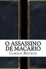 O Assassino de Macario by Camilo Branco (2016, Paperback)