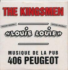 """CD SINGLE 2 TITRES--THE KINGSMEN--LOUIE LOUIE """"PUB 406 PEUGEOT"""""""