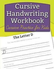 Cursive Handwriting Workbook : Cursive Practice for Kids! by Handwriting...