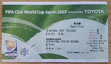 2007 FIFA Club World Cup Semi Final Ticket - AC Milan v Urawa Red Diamond