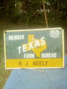 "VINTAGE TEXAS FARM BUREAU MEMBER SIGN 13 1/2 ' X 9 1/2  ""  AS IS"