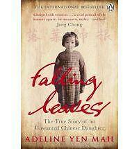 Falling Leaves Return to Their Roots: The True Story of an Unwanted Chinese...