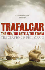Trafalgar The Men, The Battle, The Storm, , New Book