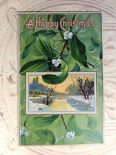 A Happy Christmas Green Holly White Berry Winter Scene Antique Postcard Unposted