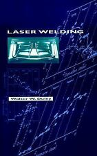 Laser Welding by Walter W. Duley (1998, Hardcover)