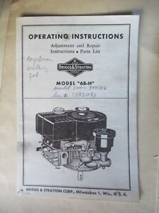 PACKAGE BRIGGS & STRATTON OPERATING INSTRUCTIONS SERVICE MANUAL MODEL 6B-H