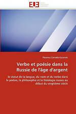 Verbe et poésie dans la Russie de l'âge d'argent: le statut de la langue, du nom