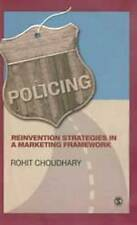 Policing: Reinvention Strategies in a Marketing Framework, Choudhary, Rohit, Use
