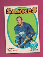 1971-72 OPC # 167 SABRES LARRY MICKEY  EX-MT CARD  (INV#1018 )