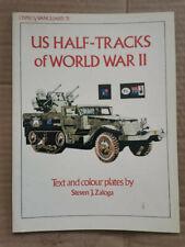 US Half-Tracks of World War II, Osprey-Vanguard 31  tank reference book