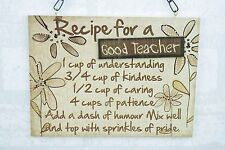 Wall Plaque Recipe For A Good Teacher Wooden Sign Brown Floral 27cm SG1576