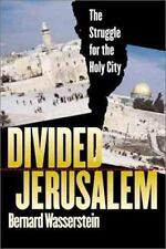 Divided Jerusalem: The Struggle for the Holy City-ExLibrary