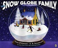 The Snow Globe Family: By Jane O'Connor