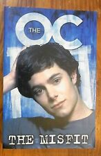 THE OC - The Misfit: Book #2 BOOK Based On TV Show - TV Tie-In Novel O.C.