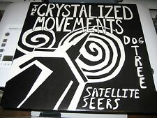 The Crystalized Movements Dog Tree Satellite Seers Forced Exposure