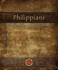 The Gospel in Philippians : Displaying God in godless times (2013, Paperback)