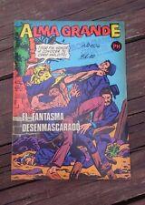 "VTG 1972 MEXICAN COMIC ALMA GRANDE No. 604 ""EL FANTASMA DESENMASCARADO""HERRERIAS"
