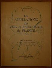 JACQUES-PETIT: Les appellations des vins et eaux-de-vie de France / 1957