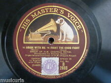 78 rpm CHOIR OF H M CHAPELS ROYAL abide with me / fight the good fight / rock of
