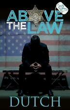 Above the Law (Paperback or Softback)