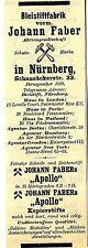 "Bleistiftfabrik vorm.Johann Faber Nürnberg "" Fabers Apollo"" Historische Reklame"