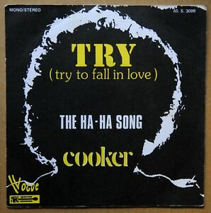 SINGLE 45 TOURS - COOKER - TRY (TRY TO FALL IN LOVE)/THE HA-HA SONG - VOGUE 1974