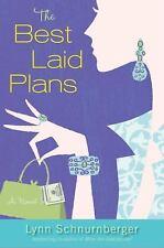 The Best Laid Plans : A Novel by Lynn Schnurnberger (2011, Hardcover)