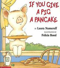 If You Give a Pig a Pancake Big Book by Laura Joffe Numeroff