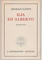 Angelo Gatti Ilia e Alberto 8° edizione Mondadori 1941   L5725