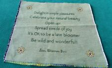 Fabric Sign Tapestry Panel Late Bloomer Quote Unfinish Wall Hang/Pillow Crafter