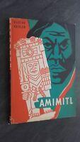 Gustav Regler Amimitl Oder Die Geburt Eines Schrecklichen 1947 Verlag Saar ABE