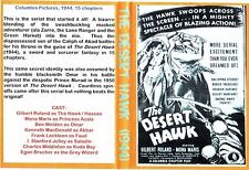 the desert hawk. CLIFFHANGER SERIALS ..complete