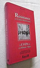 RESISTANCE et CONTRE RESISTANCE à LYON et en RHONE-ALPES Marcel RUBY signé
