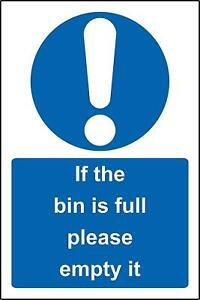 Warning If the bin is full please empty it metal park safety sign