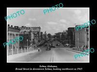 OLD POSTCARD SIZE PHOTO OF SELMA ALABAMA VIEW OF BROAD STREET c1945