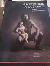 Archéologie de la France, 30 ans de découvertes/ Réunion des musées nationaux