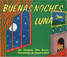 Goodnight Moon / Buenas Noches, Luna (Spanish Edit