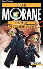 HENRI VERNES: BOB MORANE 17. FLEUVE NOIR. 1989.