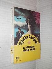 IL PERICOLO SENZA NOME Agatha Christie Mondadori Oscar gialli 25 1978 giallo di