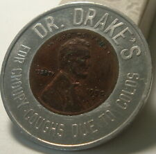 Encased Penny / Token Good Luck Dr Drakes Croup Cough Medicine 1950