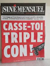 SINE MENSUEL N° 6 : CASSE TOI TRIPLE CON !
