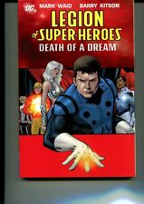 LEGION OF SUPER-HEROES: DEATH OF A DREAM #2 (TRADE PAPERBACK) VF