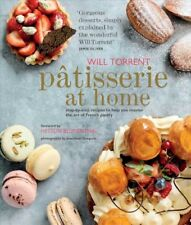 Patisserie at Home, Hardcover by Torrent, Will, Brand New, Free shipping in t...