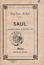 § SAUL 1861 - LIBRETTO - TRAGEDIA LIRICA DI CAMILLO GIULIANI (JUDAICA)