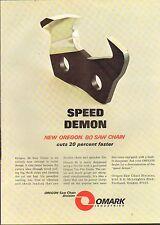 1969 VINTAGE MAGAZINE AD #01028 - OMARK INDUSTRIES CHAIN SAW - SPEED DEMON