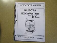 Kubota KX41-3 KX41 -3 excavator owners & maintenance manual