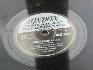 THE DEL-VIKINGS   UK  78  WHISPERING BELLS   LONDON  HLD.8464