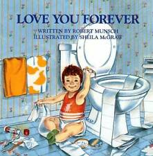 Love You Forever - Hardcover By Robert Munsch - GOOD