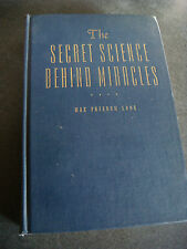 THE SECRET SCIENCE BEHIND MIRACLES 1ST EDITION BY MAX FREEDOM LONG